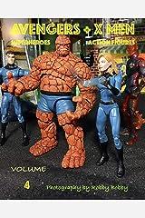 AVENGERS + X MEN: SUPERHEROES (ACTION FIGURES Book 4) Kindle Edition