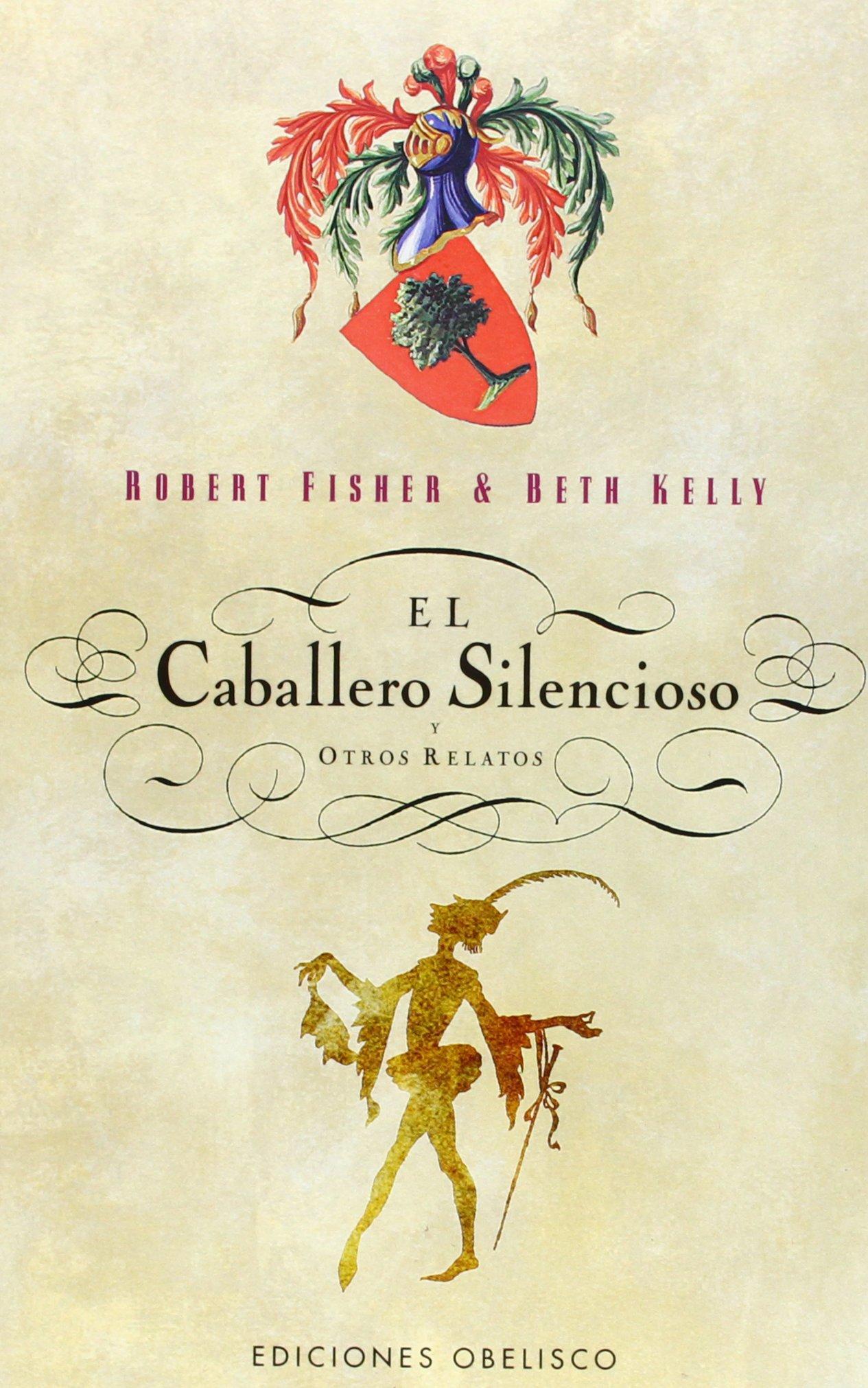 El caballero silencioso y otros relatos (NARRATIVA): Amazon.es ...