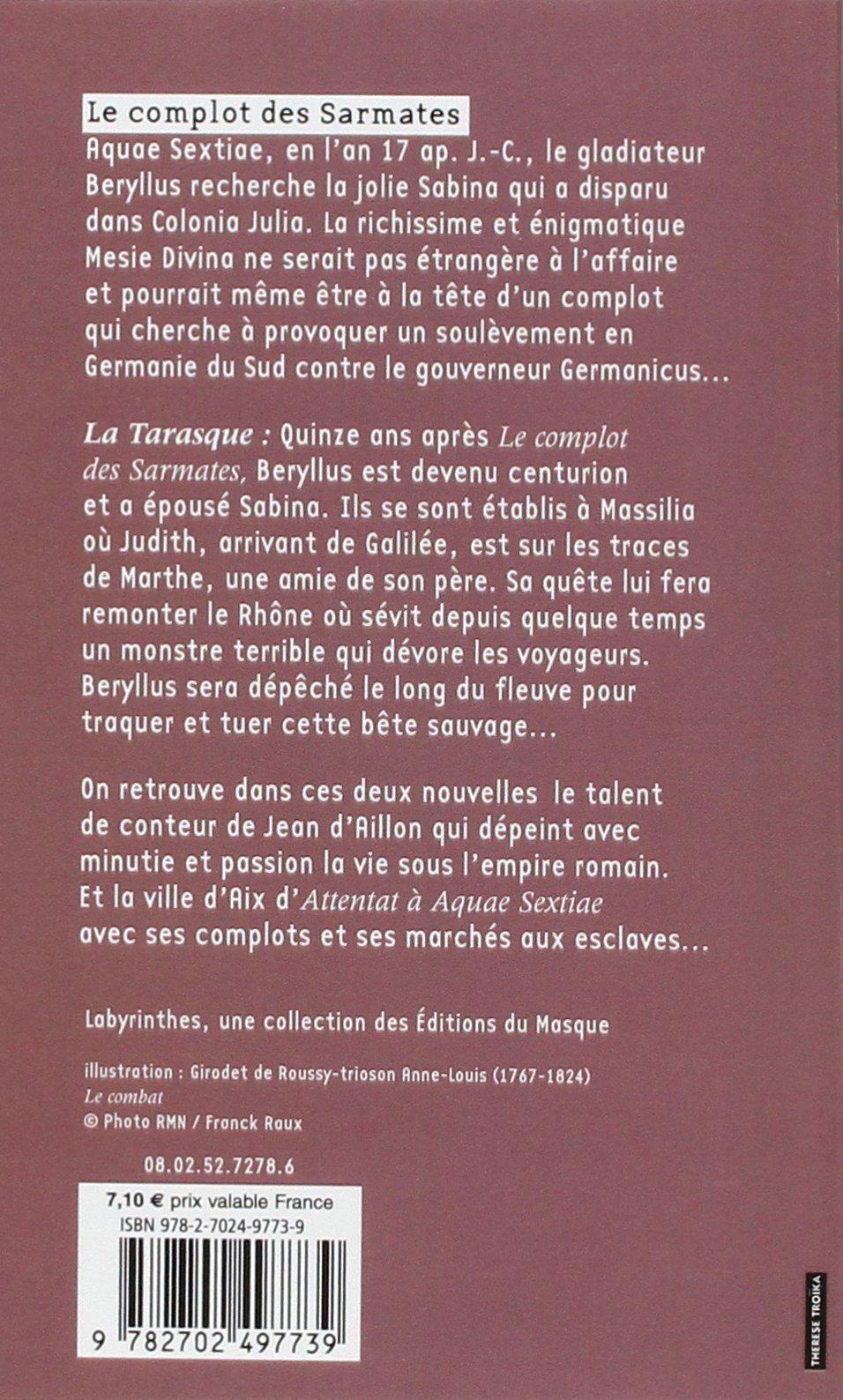 Le complot des Sarmates : Suivi de La Tarasque Labyrinthes: Amazon.es: Jean d Aillon: Libros en idiomas extranjeros