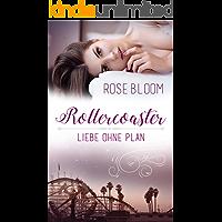 Rollercoaster: Liebe ohne Plan (German Edition)