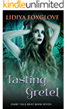 Tasting Gretel (Fairy Tale Heat Book 7)
