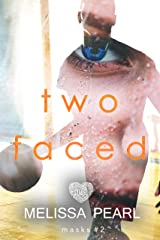 Two Faced (Masks Book 2)
