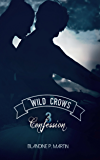 Wild Crows: 3. Confession