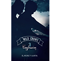 Wild Crows: 3. Confession