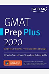 GMAT Prep Plus 2020: 6 Practice Tests + Proven Strategies + Online + Mobile (Kaplan Test Prep) Paperback