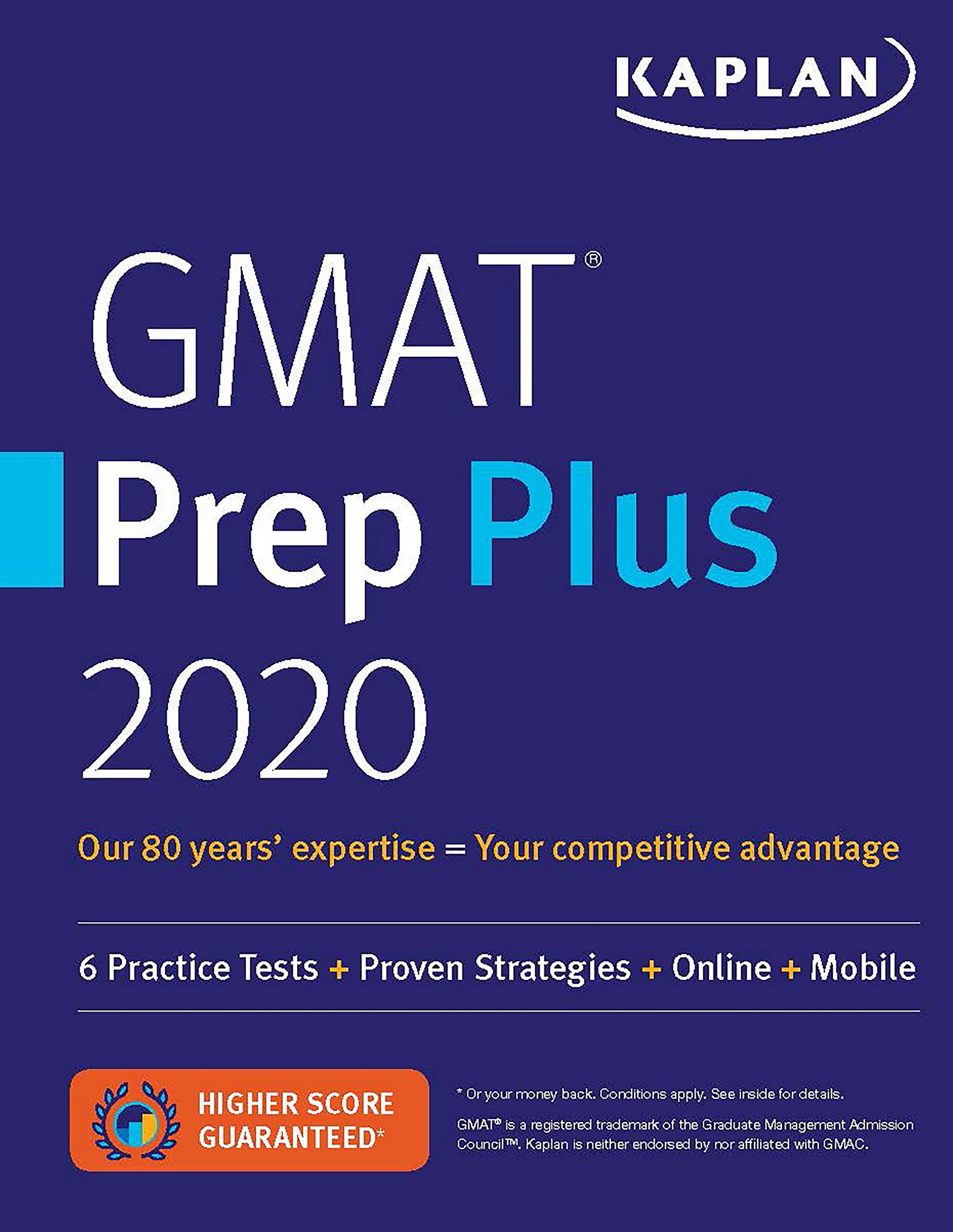 GMAT Prep Plus 2020: 6 Practice Tests + Proven Strategies + Online + Mobile (Kaplan Test Prep) by Kaplan Publishing