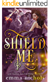 Shield Me (Draco Family Duet Book 2)