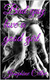 Bad guy love a good girl (Lost soul Vol. 1)