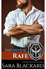 Discovering Rafe: A Sweet Romantic Suspense (Stryker Security Force Book 5) Kindle Edition