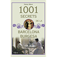 1001 secrets de la barcelona burgesa (Catalan Edition)