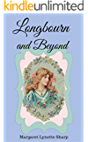 Longbourn and Beyond