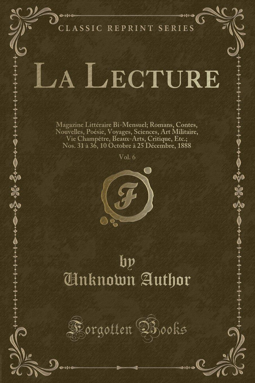 La Lecture Vol 6 Magazine Littéraire Bi Mensuel Romans