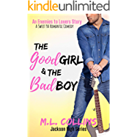 The Good Girl & the Bad Boy: A Sweet YA Romance (Jackson High Series Book 2)