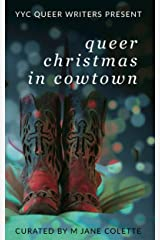 Queer Christmas in Cowtown Kindle Edition