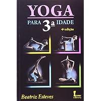 Yoga Para 3ª Idade