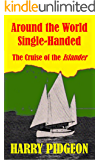 Around the World Single-Handed: The Cruise of the Islander