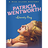Eternity Ring (Miss Silver Mystery Book 14) (English Edition)