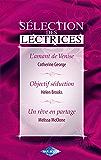 L'amant de Venise - Objectif séduction - Un rêve en partage (Harlequin Sélection des Lectrices)