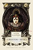 William Shakespeare's The Phantom of Menace: Star Wars Part the First (William Shakespeare's Star Wars)