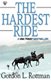 The Hardest Ride (English Edition)