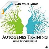 Autogenes Training ohne Rückführung