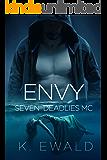 Envy (Seven Deadlies MC Book 2)