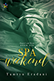 Spa Weekend (Daniel and Ryan Book 6)