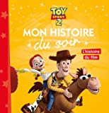 TOY STORY - Mon Histoire du Soir - L'histoire du film