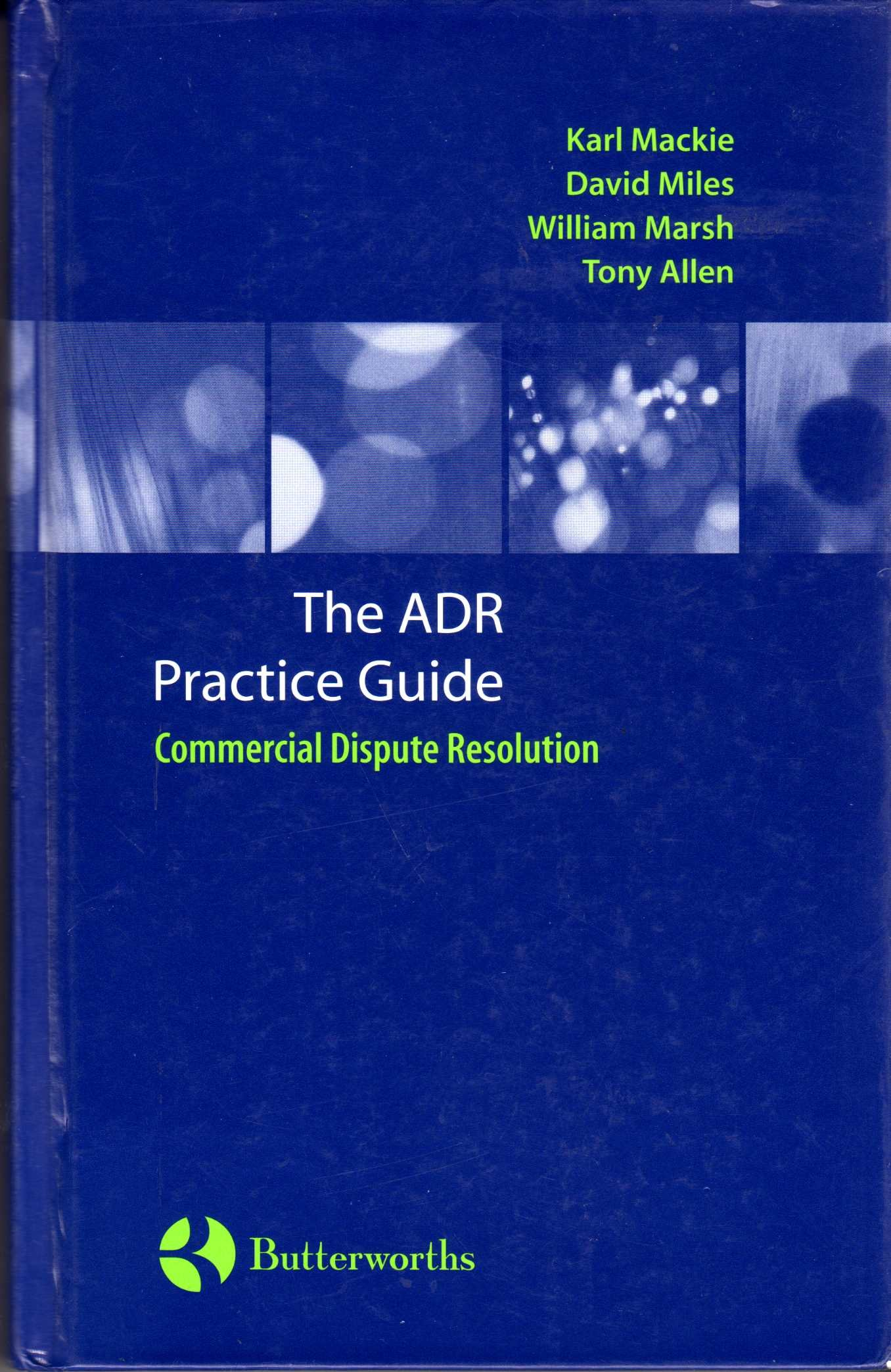 Commercial Dispute Resolution: An ADR Practice Guide Text fb2 book