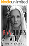 The Rancher's Wife: Hotwife Sharing Romance