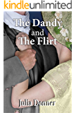 The Dandy and the Flirt (The Friendship Series Book 6)
