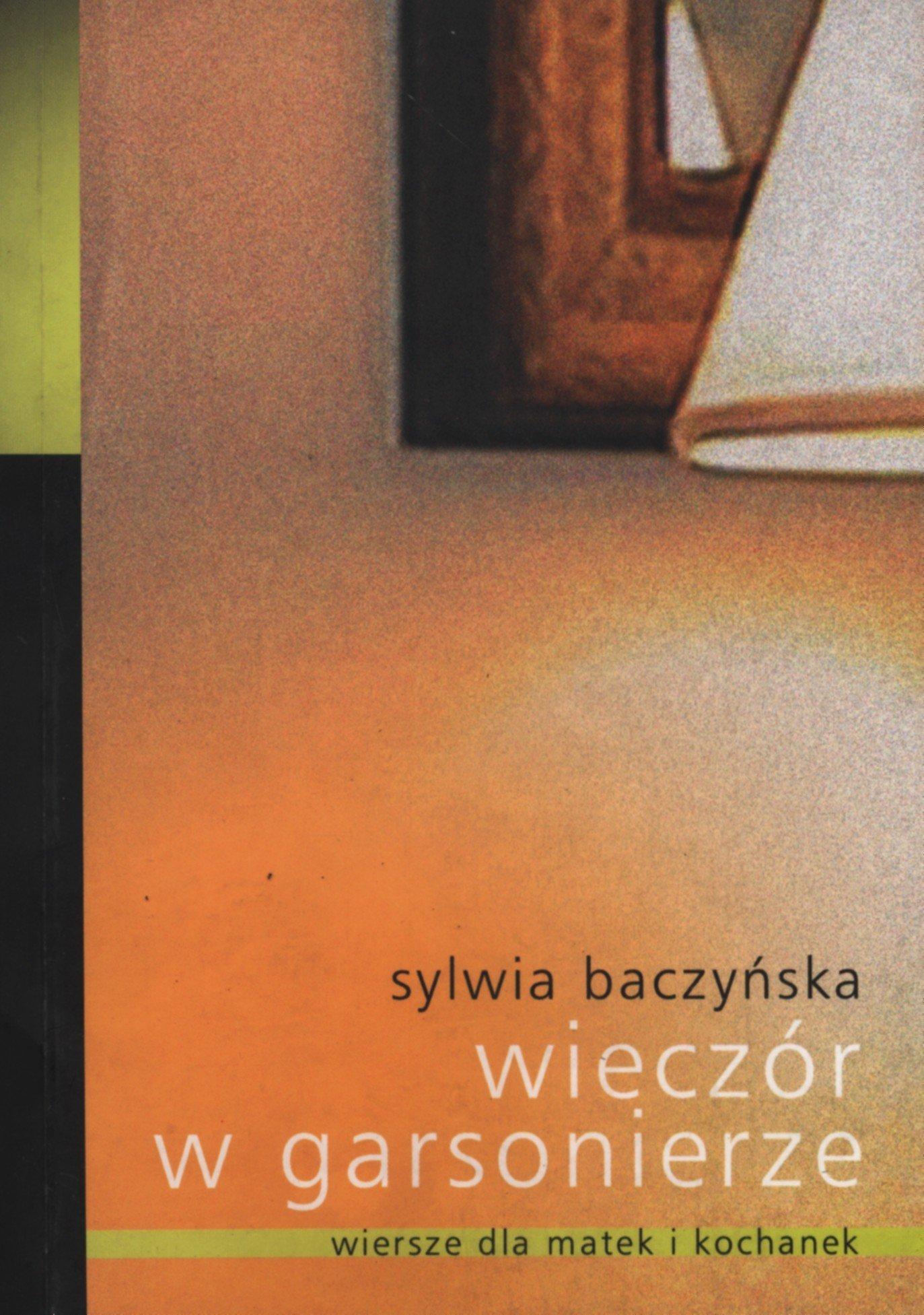 Wieczor W Garsonierze Baczyska Sylwia 9788389640406