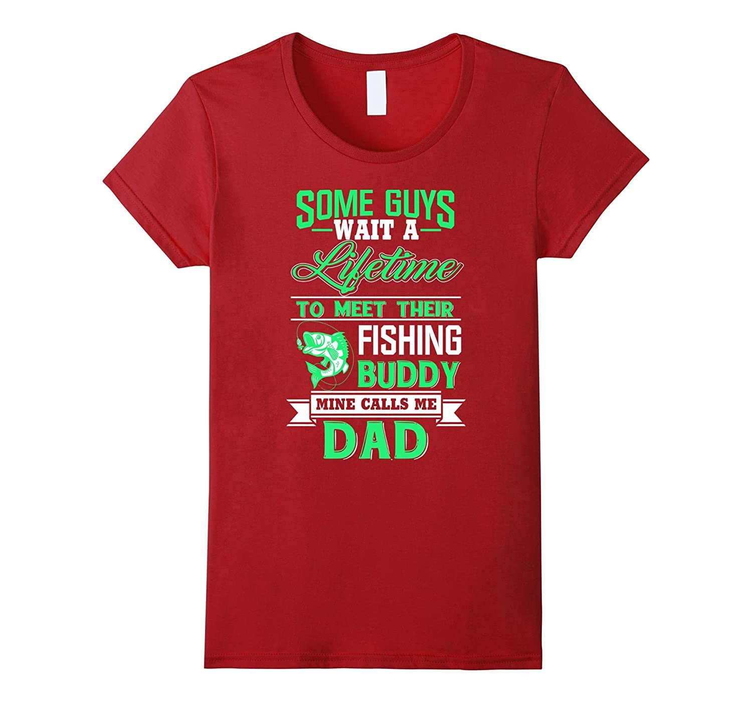 Fishing Buddy Calls Me Dad – Funny T shirts for Father's Day-4LVS