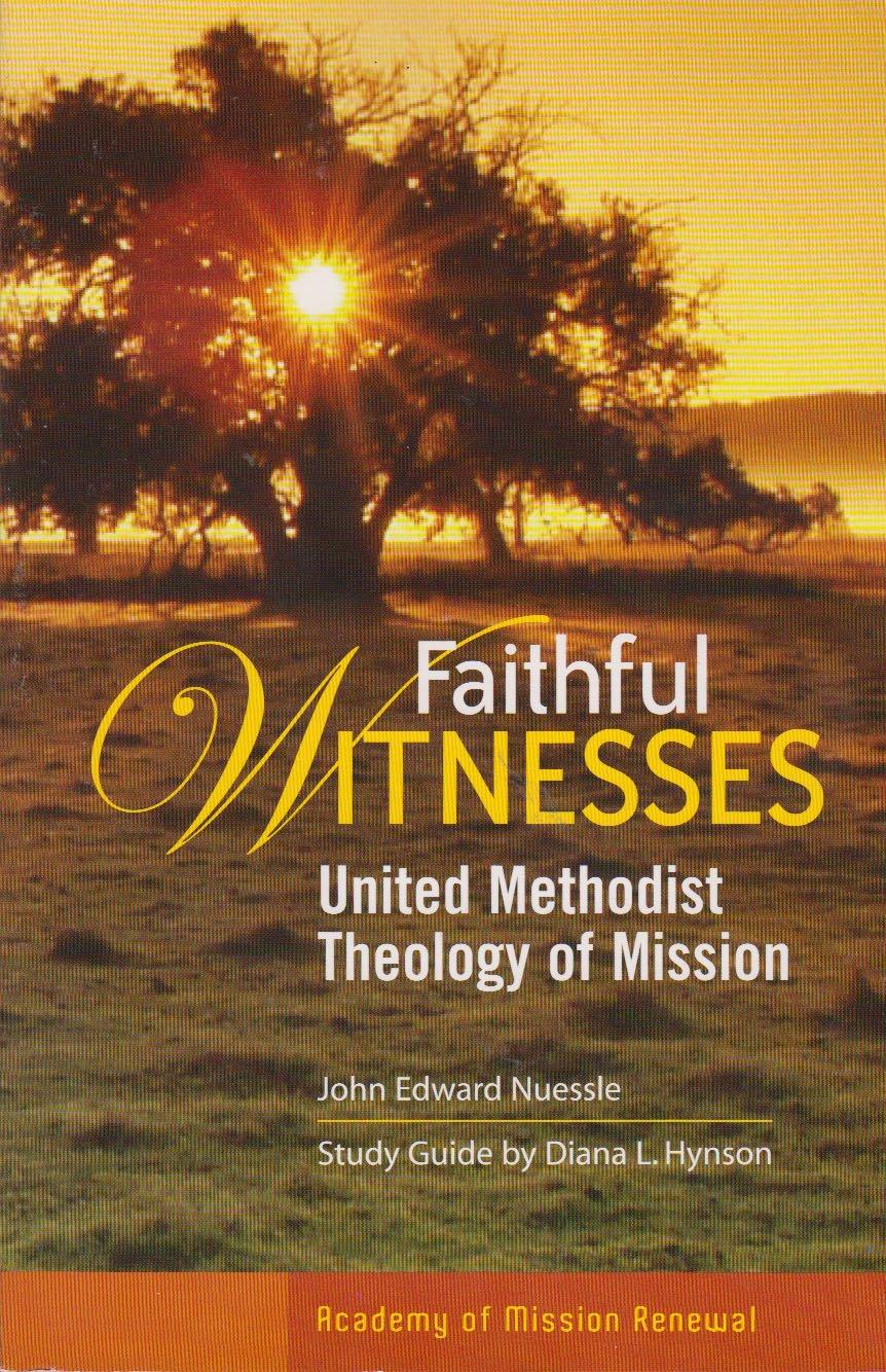 Download Faithful Witnesses: United Methodist Theology of Mission, Study Guide pdf epub