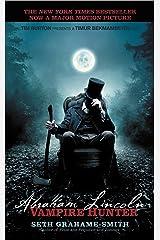 Abraham Lincoln: Vampire Hunter Kindle Edition