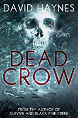 Dead Crow Kindle Edition
