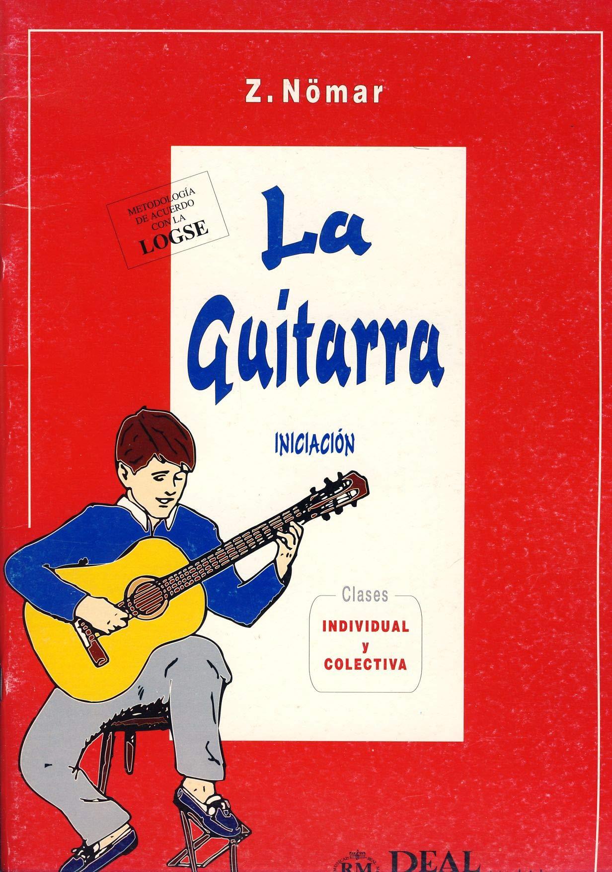 La guitarra: iniciacion: Amazon.es: Nomar, Z.: Libros