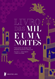 Livro das mil e uma noites – Volume 4 – Ramo egípcio + Aladim & Ali Babá (Edição revista e atualizada)