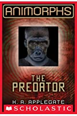 Animorphs #5: The Predator Kindle Edition