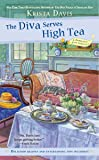 The Diva Serves High Tea (A Domestic Diva Mystery)
