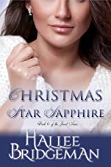 Christmas Star Sapphire (Inspirational Romance): A Second Generation Jewel Series Novella (The Jewel Series Book 6) Kindle Edition