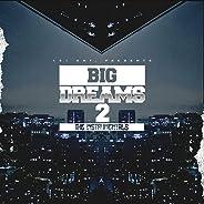 Big Dreams 2 (The Instrumentals)