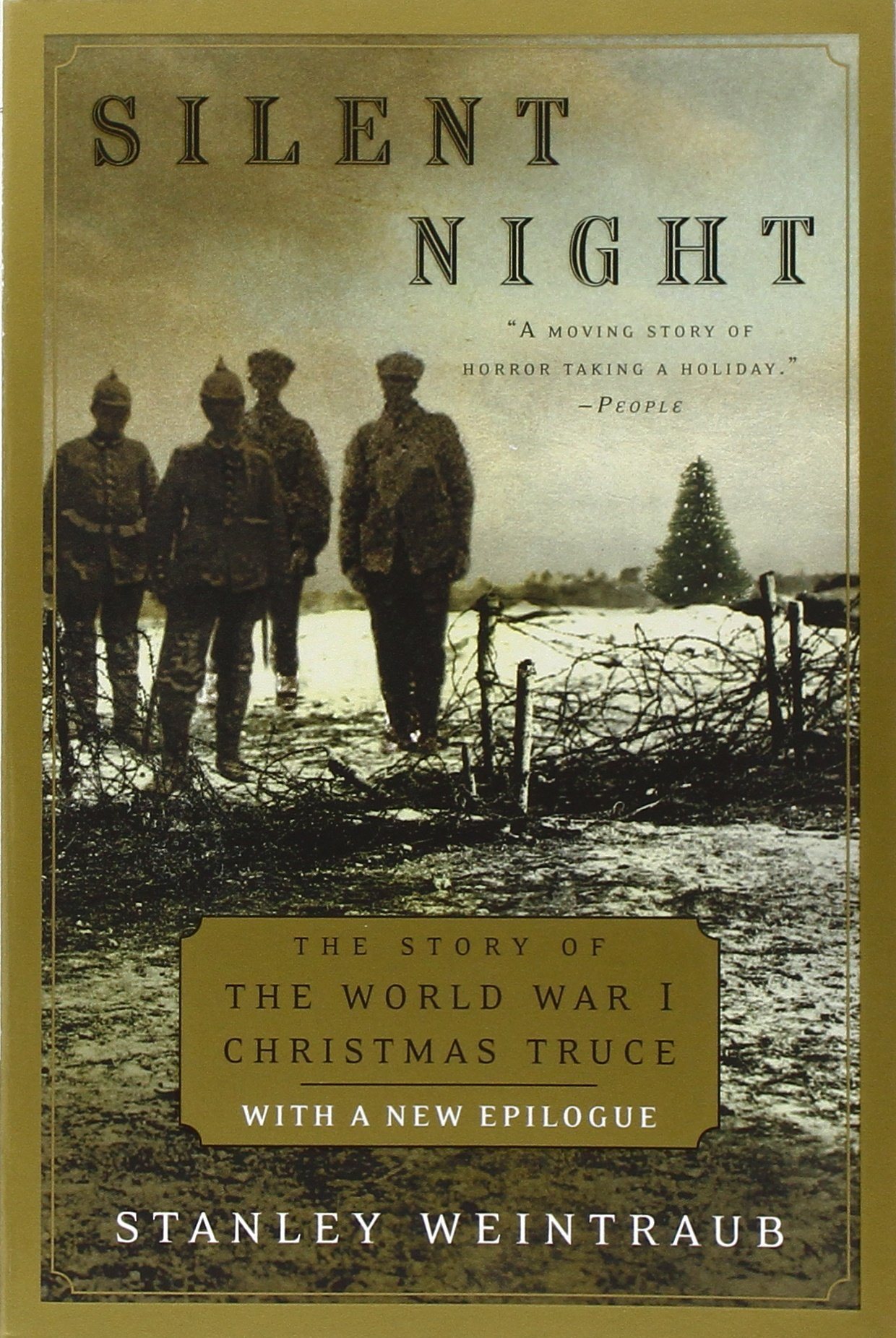 Silent Night: The Story of the World War I Christmas Truce: Stanley ...
