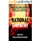 Rational Empathy: How the Mind Reveals Objective Morality through Happiness
