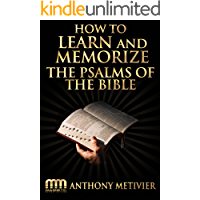 How to Learn and Memorize the Psalms of the Bible … Using a Memory Palace System Specifically Designed for Biblical Memorization (Magnetic Memory Series) (English Edition)