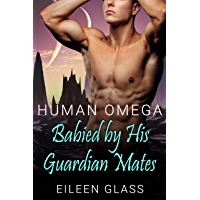 Human Omega: Babied by His Guardian Mates (Pykh Book 3) (English Edition)