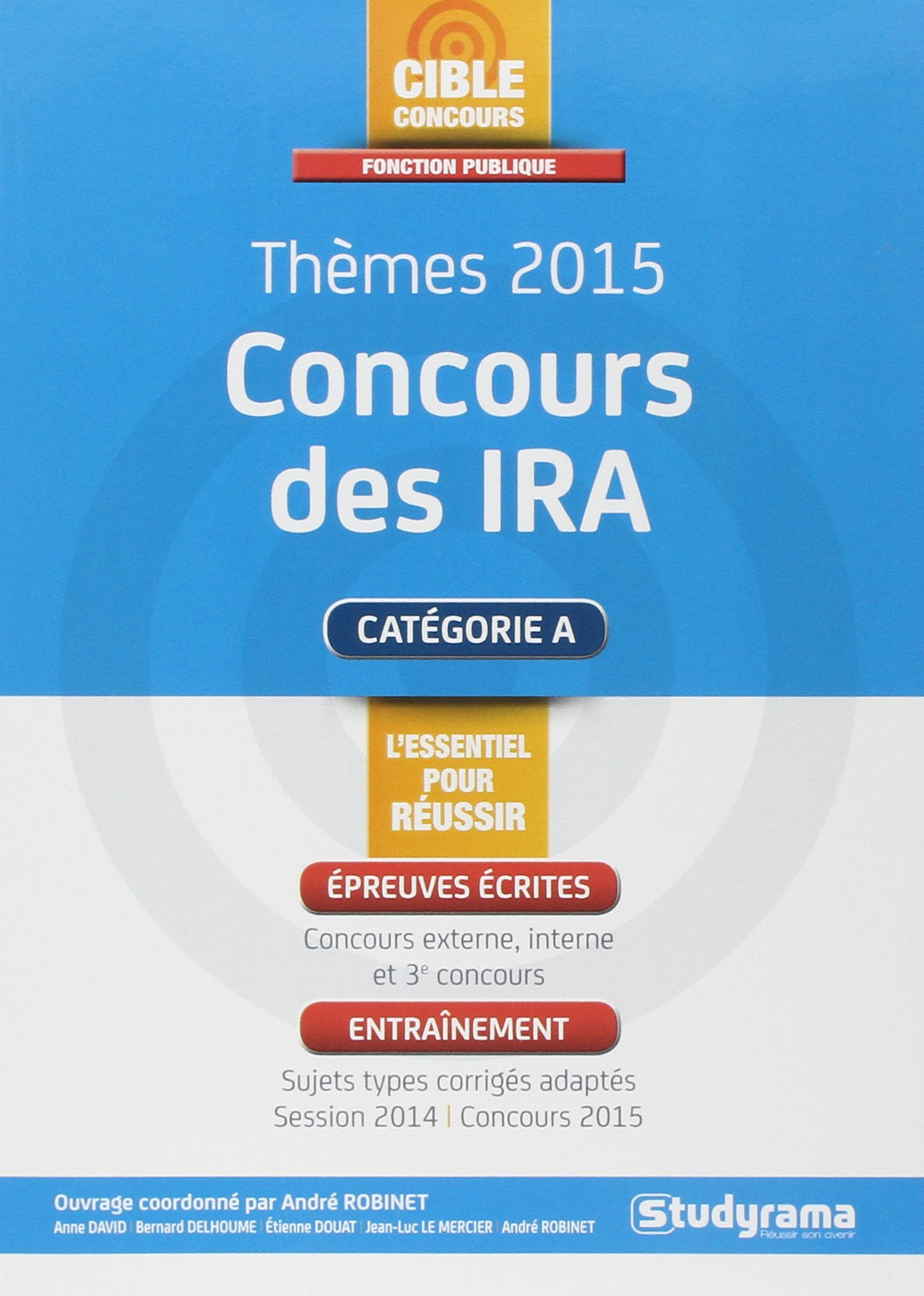 Annales Corrigées Concours Ira Themes 2015 (French) Paperback