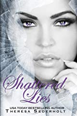 Shattered Lies (The Unraveled Trilogy Book 3) Kindle Edition