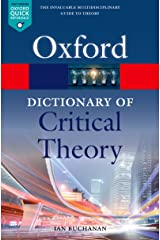 A Dictionary of Critical Theory (Oxford Quick Reference) Kindle Edition