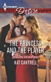 The Princess and the Player (Dynasties: The Montoros)
